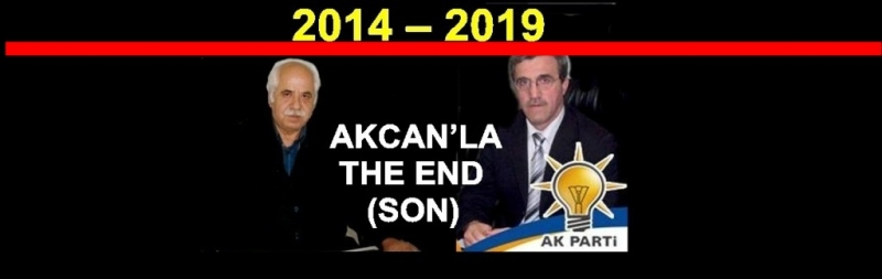 AKCAN'LA  THE END  (SON)